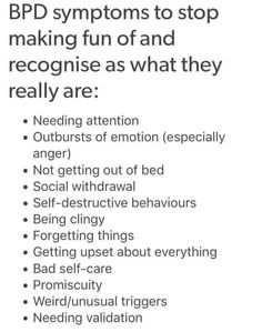 I have been diagnosed with Borderline personality disorder, it's no fucking joke.