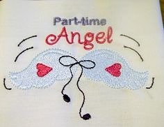 Part Time Angel - 4x4 | Religious | Machine Embroidery Designs | SWAKembroidery.com Oma's Place