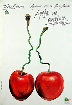 Andrzej Pagowski, Appetite for Cherries,  theater poster, 1994