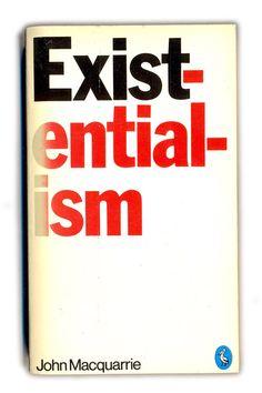 1976 Existentialism - John Macquarrie - Pelican Books