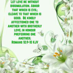 Romans 12:9-10 (KJV)