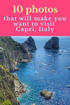 10 photos that will make you want to visit Capri, Italy   for more travel tips visit Living to Roam   livingtoroam.com