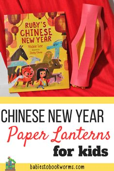 Children's Books about Chinese New Year | Babies to Bookworms