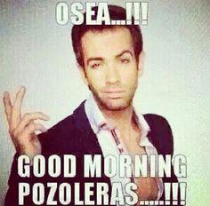 Lmao good morning pozoleras!