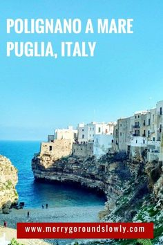 Polignano a Mare (Puglia), Italy: Things to do