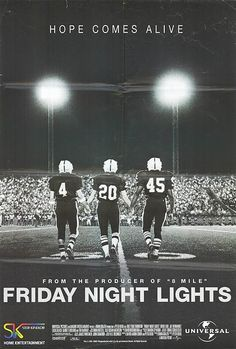 "2004's ""Friday Night Lights"""