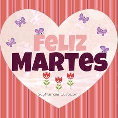 Feliz Martes!!