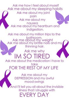 Lupus/Fibromyalgia/Hashimoto's Also, ask me about how these invisible illnesses affect my concentration, my memory, my ability to find the right words when I want to speak and my problem solving skills (or lack of). Conversion Disorder, Hepatitis C, Thyroid Cancer Awareness, Epilepsy Awareness, Autoimmune Disease Awareness, Thyroid Cancer Ribbon, Epilepsy Seizure, Graves Disease, Crohn's Disease
