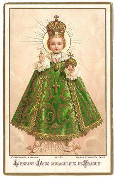 The Miraculous Infant Jesus of Prague - Christ - Religion Catholic Gifts, Catholic Prayers, Catholic Art, Roman Catholic, Jesus And Mary Pictures, Infant Of Prague, Vintage Holy Cards, Religious Images, Prayer Cards