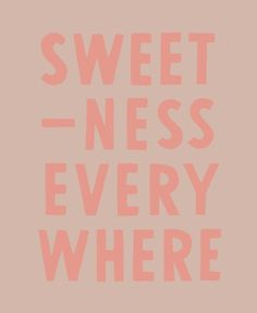 Love Quotes : Sweetness everywhere - Quotes Sayings Words Quotes, Wise Words, Me Quotes, Motivational Quotes, Inspirational Quotes, Daily Quotes, Sweet Quotes, Sweet Sayings, Sweet Words