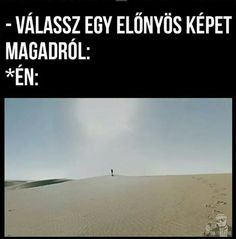 minden ami fárasztó és retardált ••• első rész; mémek ;; started;… #nonfiction #Non-Fiction #amreading #books #wattpad Funny Quotes, Funny Memes, Jokes, Lol So True, Sarcastic Humor, Cute Gif, Really Funny, Puns, Haha