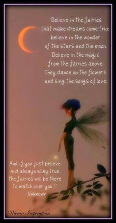 Believe in faires! Mama will always be there to watch over you!