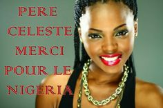 BELLE NEGRESSE: HEAVENLY  FATHER  THANKS  FOR  NIGERIAN