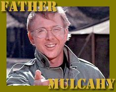 Father Mulcahy Mash Cast, It Cast, Best Tv Series Ever, Best Tv Shows, Father Mulcahy, Mash Characters, Mash 4077, William Christopher, Real Tv