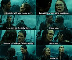 Barbossa...! Marry us! :) Orlandos face when she says Barbossa...