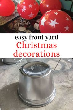 Decorate your outdoor area for Christmas on a budget with these cheap beach balls, hangers and plastic cups. Make cute front tree ornaments for Christmas. #diy #christmas #outdoor #decorations