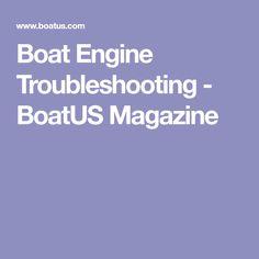 Boat Engine Troubleshooting - BoatUS Magazine