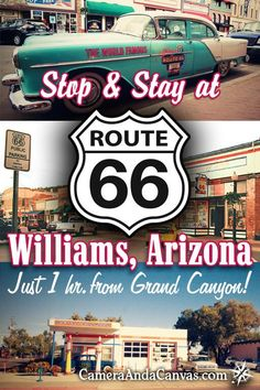 Route 66 Williams, Arizona offers great cheap places to stay near the Grand Canyon South Rim. It's the closest spot on Route 66 to the Grand Canyon, only 1 hour away! See the old Cars on Route shop for souvenirs, visit the Grand Canyon Railway. Old Route 66, Route 66 Road Trip, Travel Route, Us Road Trip, Travel Usa, Grand Canyon Railway, Grand Canyon South Rim, Grand Canyon National Park, Grand Canyon Train