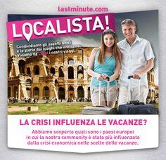 Abbiamo indagato su quanto la #crisi influenzi le scelte sui #viaggi e tempo libero di italiani ed europei. Diteci la vostra qui, su facebook e twitter!