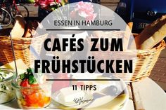 Essen in Hamburg – The 11 best cafés for breakfast Hamburg City, Hamburg Germany, Barcelona Restaurants, Cool Cafe, Secret Places, Best Breakfast, Germany Travel, Travel Around The World, Places To Travel