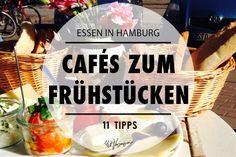 Essen in Hamburg - Die 11 besten Cafés zum Frühstücken