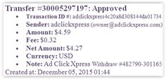 PROOF OF PAYMENT Here is my withdrawal proof from adclickxpress. I get paid daily and i can withdraw daily. Online income is possible with acx, who is definitely paying - no scam here. I earn 3% daily or 150% a for 60 days. This is an incredibly. Thank you ACX. More information, here: http://adclickxpress.com/?r=UaxjS54ByR&p=mx