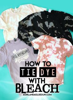 Bleach Tie Dye Discover How to tie dye with bleach - A girl and a glue gun Today we are going to make some super cool tie dye with bleach. Its perfect because you will probably have everything you need right in your own house! Fête Tie Dye, Tie Dye Party, How To Tie Dye, Tie And Dye, Kids Tie Dye, Tye Dye Bleach, Bleach Dye Shirts, Diy Tie Dye Shirts, Tie Dye With Bleach
