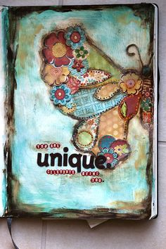 """you are unique. celebrate being you.""  Art journal page by Karenika.  Click to see this page with journaling text.  #butterfly"
