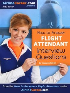 Common Questions for Flight Attendant Job Interviews | Am, I am ...