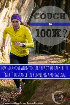 "How to know when you are ready to tackle the ""next"" distance in running and racing. #running #racing"