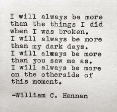 I will always be more...