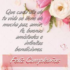 Spanish Birthday Wishes, Happy Birthday Wishes For Her, Unique Birthday Wishes, Happy Birthday Rose, Happy Birthday Gorgeous, Happy Birthday Video, Birthday Blessings, Happy Birthday Messages, Happy Birthday Images
