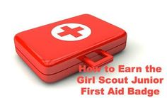 How to Earn the Junior Girl Scout First Aid badge