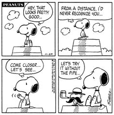 """""""Let's try out without the pipe"""" Snoopy and Woodstock."""