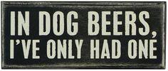 Dog Beers Block $8.95