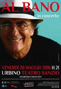 Urbino venerdì 20 maggio concerto gratuito di Al Bano al Teatro Sanzio