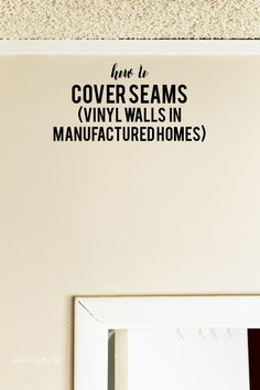 How to cover seams on vinyl walls in manufactured homes - use tape and joint compound