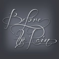 Before the Rain is a great free script font