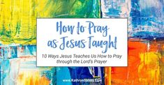 Do you want to know how to pray? Want to pray more effectively? Look no further than the Lord's Prayer where Jesus teaches us to pray in 10 key lessons. Prayer Line, Lord's Prayer, Power Of Prayer, Daily Prayer, Prayer Ideas, Teaching On Prayer, Learning To Pray, Where In The Bible, Praying The Psalms