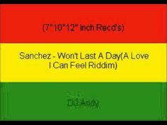 Sanchez - Won't Last A Day(A Love I Can Feel Riddim)