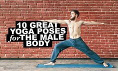 Learn all about yoga for men and why it's so important! Explore yoga poses for men that are perfect for the male body and have many health benefits.