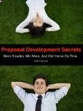 Free Kindle Book - [Business & Money][Free] Proposal Development Secrets: Win More, Work Smarter, and Get Home On Time Check more at www.free-kindle-b...