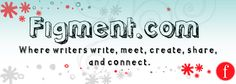 Figment.com, where writers write, meet, create, share and connect.