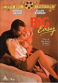 """The Big Easy"" starring Dennis Quaid and Ellen Barkin. https://www.youtube.com/watch?v=SzWwINeiZa4"