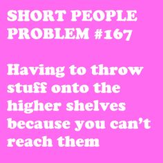 I do this in my closet all the time! #petite #short_girl #problems