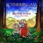 FOTHERINGAY  FEAT. S. DENNY- BRUTON TOWN -   45giri RECORD STORE DAY 2015 NUOVO