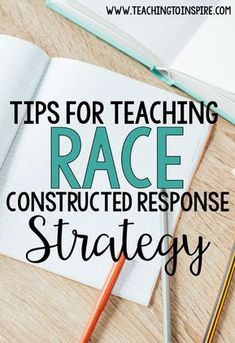 Using The Race Strategy Is An Effective Way To Help Students Answer Constructed Response Reading Questions