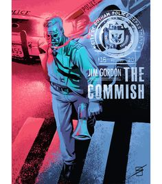 Jim Gordon: The Commish