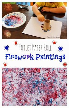 Toilet Paper Roll Firework Paintings. Great memorial day or 4th of July craft for kids