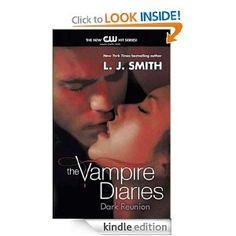Amazon.com: The Vampire Diaries: Dark Reunion eBook: L. J. Smith: Books